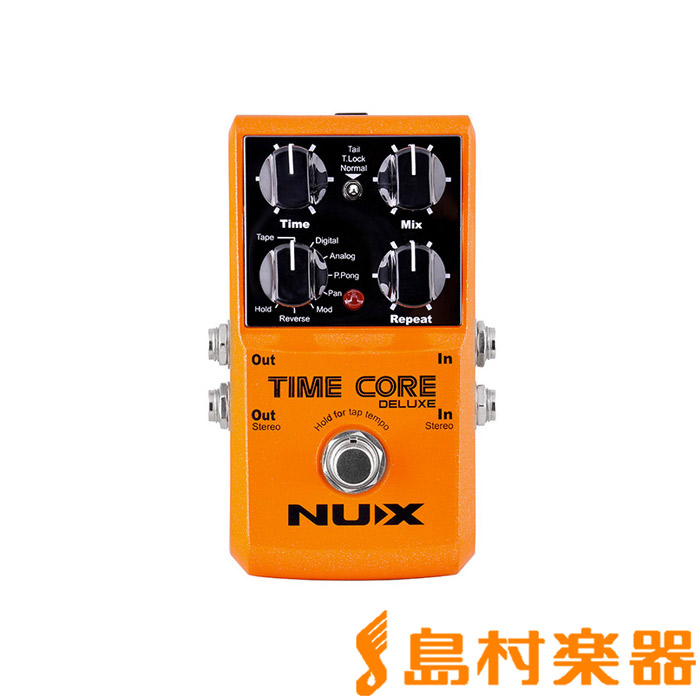 NUX Time Core Deluxe マルチデジタルディレイ 【ニューエックス タイムコアデラックス】